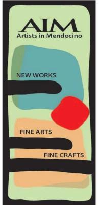 AIM: Artists In Mendocino & MCF: Mendocino Coast FurnitureMakers