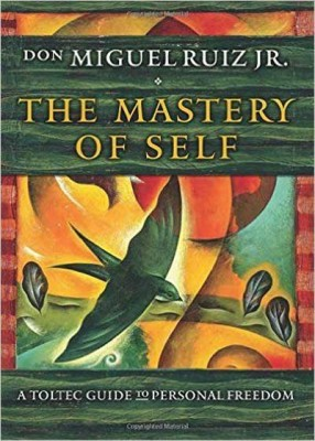 The Mastery of Self: A Toltec Guide to Personal Freedom at Yoga Mendocino ~ Ukiah