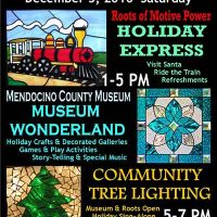 Mendocino County Museum's Holiday Wonderland