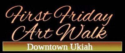 Ukiah First Friday Artwalk