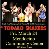 The Todalo Shakers Concert with Suzy & Eric Thompson