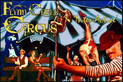 "Flynn Creek Circus Presents: ""Inter-Active"" in Point Arena"