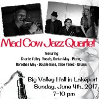 Mad Cow Jazz Quartet at Big Valley Hall in Lakeport