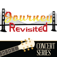 """""""Journey Revisited"""" presented by Parducci Concert Series"""