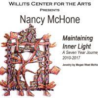 """Maintaining Inner Light"" Exhibit by Nancy McHone"