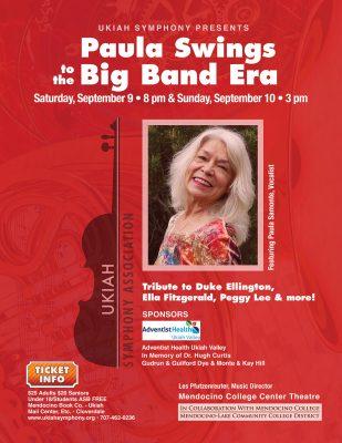 "Ukiah Symphony ""Paula Swings to the Big Band Era"""