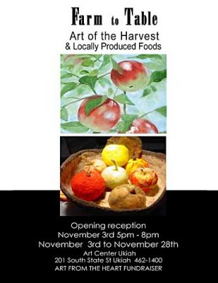 """""""Farm to Table Mendocino Bounty Art of the Harvest"""""""