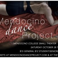 Mendocino Dance Project Fire Relief Fundraiser Ukiah