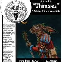 """Whimsies!"" A Holiday Giftastic Art Show and Sale!"