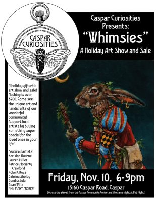 """""""Whimsies!"""" A Holiday Giftastic Art Show and Sale!"""