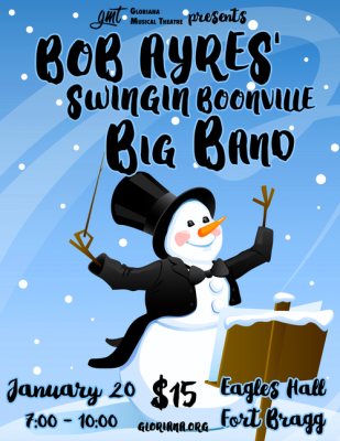 Gloriana presents Bob Ayres' Swingin' Boonville Big Band!