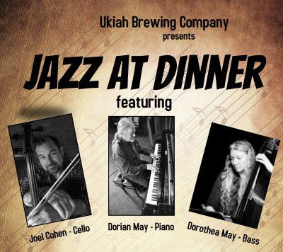 Joel Cohen, Dorian & Dorothea May at the Ukiah...