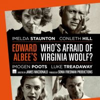 """National Theatre Live: """"Who's Afraid of Virginia Woolf?"""""""