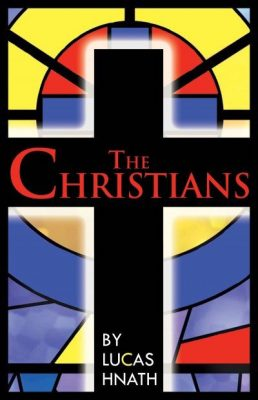 """A reading of """"The Christians"""" at WCT"""