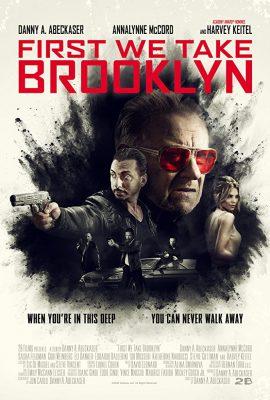 """""""First We Take Brooklyn"""""""