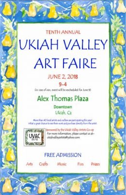 THE TENTH ANNUAL UKIAH VALLEY ART FAIRE