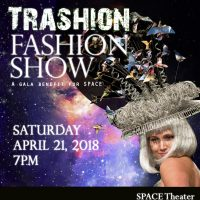 SPACE presents Trashion Fashion Show