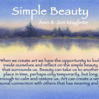"""""""Simple Beauty,"""" Ann & Jon Maglinte"""