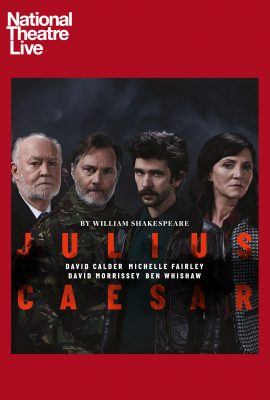 National Theatre Live: Julius Caesar