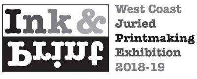 Call to Artists for Ink&Print 2018-19 West Coast Printmaking Exhibition