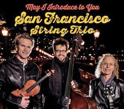The San Francisco String Trio