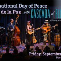 International Day of Peace Concert featuring Cascada de Flores