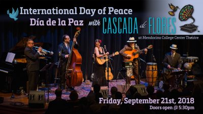 International Day of Peace Concert featuring Cascada de Flores
