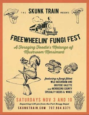 Skunk Train's Freewheelin Fungi Fest