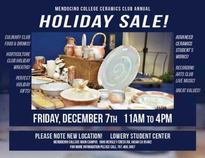 Mendocino College Ceramics Club Annual Holiday Sale
