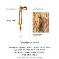 Loren Madsen: Worry Beads & Linda MacDonald: Deep Within, Painting the Big Trees