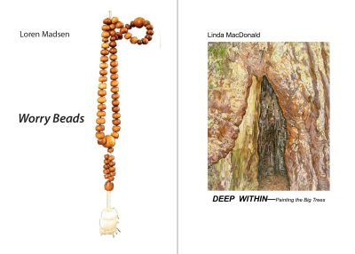 Loren Madsen, Worry Beads and Linda MacDonald, Deep Within