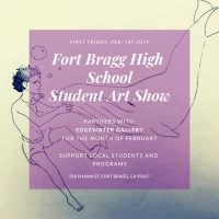 Fort Bragg High School Art Opening at Edgewater Gallery