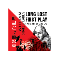 William Shakespeare's Long Lost First Play (Abriged)