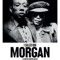 I Called Him Morgan.