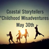 "Coastal Storytellers Presents: ""Childhood Misadventures"""