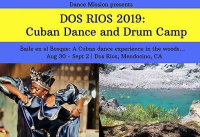 Dos Rios Camp 2019: A Cuban Dance and Drum Camp