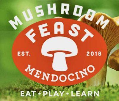 MUSHROOM FEAST MENDOCINO
