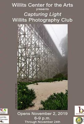 The Willits Photography Club Presents: Chasing Light