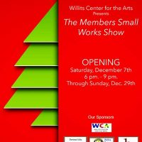 Willits Center for the Arts Members Small Works Show and Call to Artists and Crafters