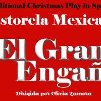 SPACE Presents La Pastorela - Un Gran Engaño (A Great Deception)