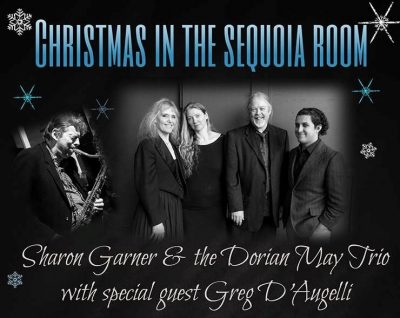 Christmas in The Sequoia Room with Sharon Garner &...