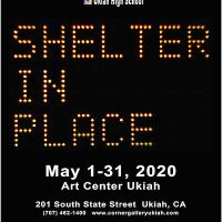 """Shelter In Place"" - 11th Annual Student Photography Show (May 1-30, 2020)"