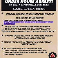 Hit & Run Under House Arrest