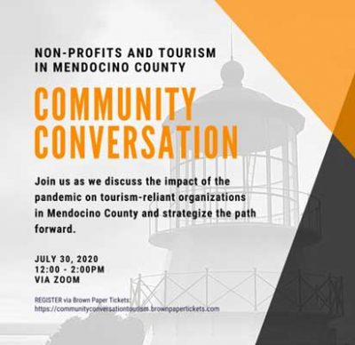 Community Conversation: Non-Profits and Tourism in Mendocino County July 15, 2020