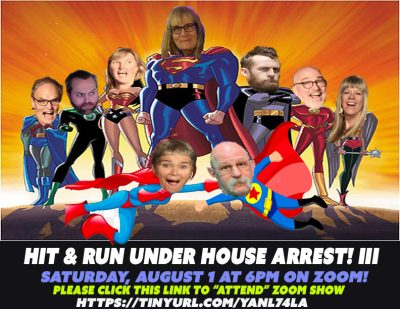 Hit & Run Theater Under House Arrest III--Virtual Improv Comedy Show, August 1 at 6pm