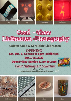 Colette Coad, art glass & Geraldine LiaBraaten, visual poetry, photography at CHAC