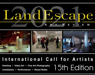 LandEscape Now! Open Call for Artists, 15th Edition, 2021