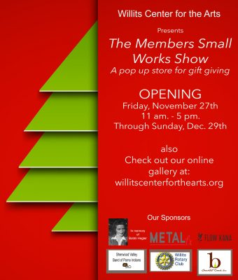Willits Center for the Arts' Members Small Works Show: Local Holiday Shopping!
