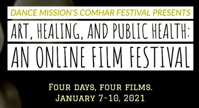 Dance Mission Theater - Art, Healing, and Public Health: A Film Festival