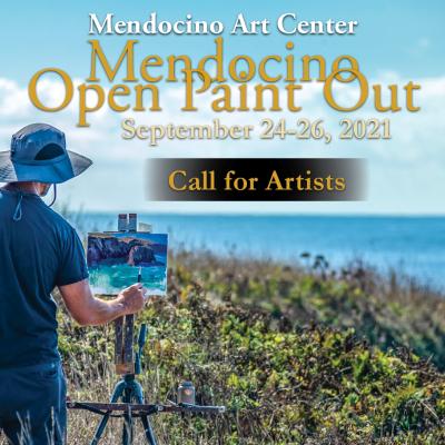 Mendocino Open Paint Out - A Plein Air Festival